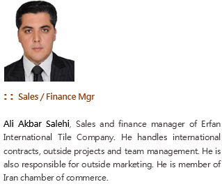 Ali Akbar Salehi, Erfan International Tile Co. CEO, www.eitile.com